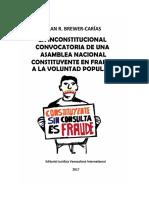 Brewer Carias La Inconstitucional Convocatoria an Constituyente Junio 2017 Final