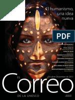 2010, El Humanismo, Una Idea Nueva