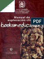 Manual de Exploración Clínica - Agustín Caraballo, Carlos Chalbaud Zerpa & Fernando Gabaldón