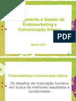 Endomarketing, Comunicação Interna e Processos de Trabalho