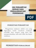 Tugas Presentasi Pengalengan Dan Pengalengan (Kelas Reguler)
