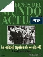La Sociedad Espanola Delos Anos 40