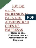 CÓDIGO DE ÉTICA PROFESIONAL PARA LOS ADMINISTRADORES DE EMPRESAS 1