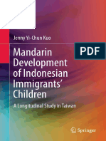 Jenny Yi-Chun Kuo (Auth.)-Mandarin Development of Indonesian Immigrants' Children_ a Longitudinal Study in Taiwan-Springer Singapore (2016)