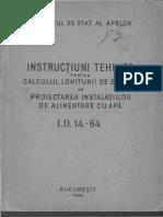 INSTRUCTIUNI TEHNICE PENTRU Calculul Loviturii de Berbec La Proiectarea Instalatiilor de Alimentare Cu Apa (I.D. 14 - 64)