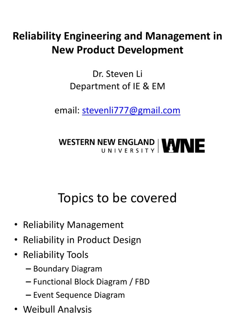 Reliability In Product Design And Weibull Analysis Steven Li Fmea Block Diagrams Boundary Engineering New Development