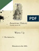 thurs jan 18 american history