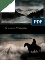 Pe Urmele Vikingilor-Traseu Turistic