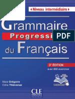 CLE Grammaire Progressive Du Français (Intermédiaire) (3e Édition, 2013)