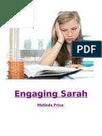 Engaging Sarah
