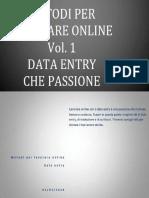 Metodi Per Lavorare Online Vol1 Dataentry - Metodi Lavoro Online