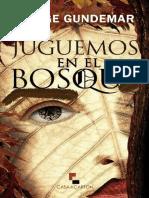 Juguemos en El Bosque - Jorge Gundemar