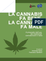 La Cannabis Fa Bene, La Cannabis Fa Male - Dossier