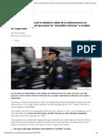 """4 Razones Que Explican La Drástica Caída de La Delincuencia en Nueva York, La Ciudad Que Pasó de """"Pesadilla Violenta"""" a Modelo de Seguridad - BBC Mundo"""