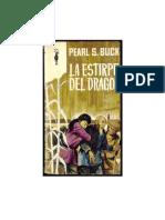 Buck, Pearl S. - La Estirpe Del Dragon