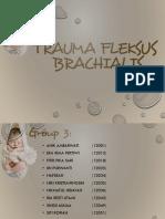 Trauma Flexus Bracialis