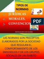 Normas Juridicas ,Morales y Convencionales.