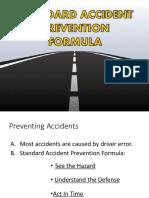 Standard Accident Prevention Formula