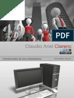 Componentes de Una Computadora Claudio Ariel Clarenc