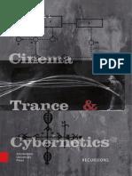 Cinema Trance Cibernetics