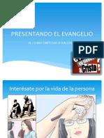 Presentado El Evangelio