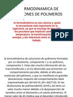 La Termodinamica de Soluciones de Polimeros