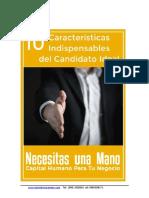 10 Características Indispensables en El Candidato Ideal