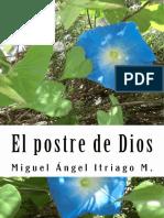 El Postre de Dios  - Miguel Angel Itriago M