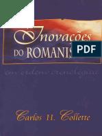 Inovações Do Romanismo - Carlos H. Collette