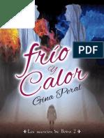 Frio y Calor - Gina Peral