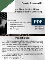 Desain Instalasi II Starter Resistor Primer