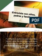Entrevista_Padres_Maestros_Niños.ppt