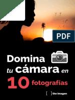 Domina Tu Camara en 10 Fotografias the Imagen