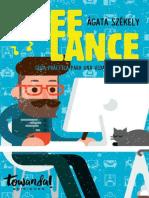 Freelance_ Guía Práctica Para Una Vida Sin Oficinas (Spanish Edition)