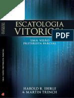 Escatologia Vitoriosa_ Uma Visa - Harold Eberle