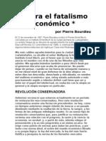 Bourdieu - Contra el fatalismo económico