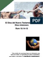 El Dios Del NT Es Un Dios Misionero - Ro 10.14-15 - Dub