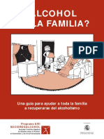 Alcohol en La Familia. Una Guía Para Ayudar a Toda La Familia a Recuperarse Del Alcoholismo