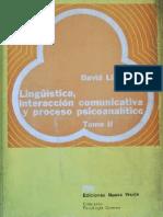 Lingüística, interacción comunicativa y proceso psicoanalítico II [David Liberman].pdf