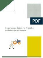 Segurança e Saude no Trabalho no Setor Agro-Florestal.pdf