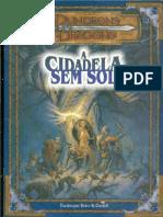 D&D 3E - A Cidadela sem Sol (Aventura) - Biblioteca Élfica.pdf