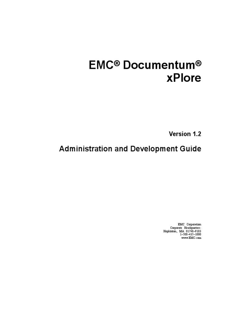 Docu36064 Documentum XPlore 1.2 Administration and ...