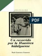 """""""Un Recorrido Por La Huasteca Hidalguense"""", autor"""