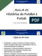 Aula 01 Historico do futebol e futsal