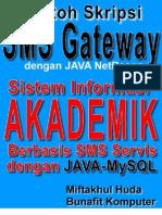 Source Code Skripsi Java SMS Gateway - Sistem Informasi Akademik Berbasis SMS dengan JAVA dan MySQL