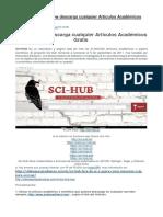 SCI HUB e Libgen Pw Descarga Cualquier Artículos Académicos Gratis