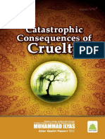 Catastrophic Consequences of Cruelty