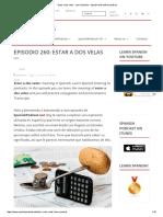 Estar a Dos Velas - Learn Spanish - Spanish With Native Speakers
