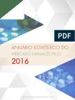 Anuário Estatístico Do Mercado Farmacêutico - 2016