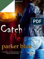 06. Catch Me [Pegue-me]